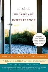 An Uncertain Inheritance | Nell Casey |