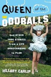 Queen of the Oddballs