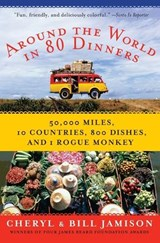 Around the World in 80 Dinners | Bill Jamison |