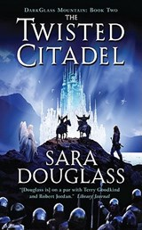 The Twisted Citadel | Sara Douglass |