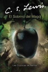 El sobrino del mago / The Magician's Nephew