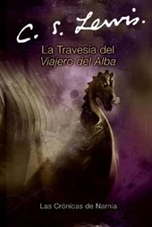 La Travesia Del Viajero Del Alba / The Voyage of the Dawn Treader