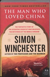 The Man Who Loved China | Simon Winchester |