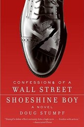 Confessions of a Wall Street Shoeshine Boy