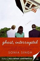 Ghost, Interrupted | Sonia Singh |
