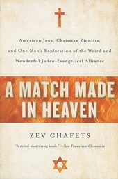 A Match Made in Heaven | Zev Chafets |