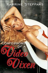 Confessions of a Video Vixen | Karrine Steffans |