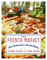 The French Market | Harris, Joanne ; Warde, Fran |