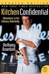 Kitchen Confidential | Anthony Bourdain |