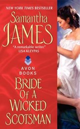 Bride of a Wicked Scotsman | Samantha James |