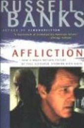 Affliction | Russell Banks |