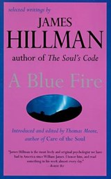 A Blue Fire | James Hillman |