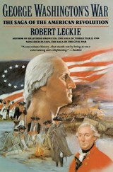 George Washington's War | Robert Leckie |