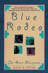 Blue Rodeo | Jo-Ann Mapson |