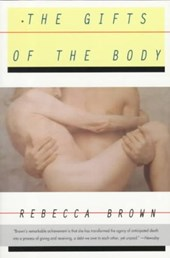 The Gifts of the Body | Rebecca Brown |