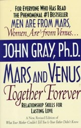 Mars and Venus Together Forever | John Gray |
