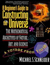 A Beginner's Guide to Constructing the Universe | Michael S. Schneider |