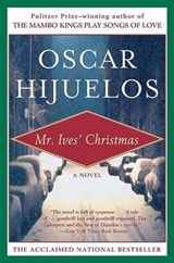 Mr. Ives' Christmas | Oscar Hijuelos |