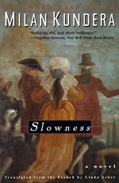 Slowness | Milan Kundera |