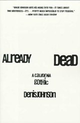 Already Dead | Denis Johnson |