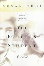 The Foreign Student | Susan Choi |