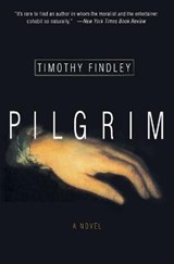 Pilgrim | Timothy Findley |