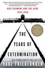 The Years of Extermination | Saul Friedlander |
