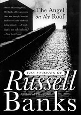 The Angel on the Roof | Russell Banks |