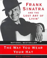 The Way You Wear Your Hat | Bill Zehme |