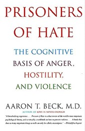 Prisoners of Hate | Beck, Aaron T., M.D. |