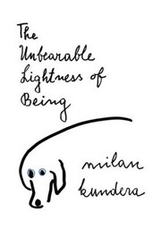 The Unbearable Lightness of Being | Milan Kundera |