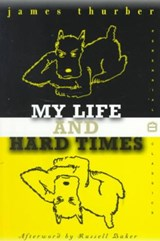 My Life and Hard Times | James Thurber |