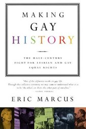 Making Gay History | Eric Marcus |