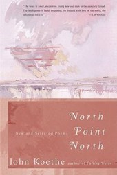 North Point North | John Koethe |