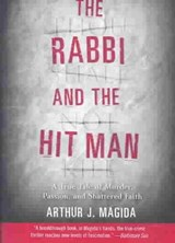 The Rabbi and the Hit Man | Arthur J. Magida |