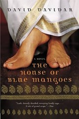 The House of Blue Mangoes | David Davidar |