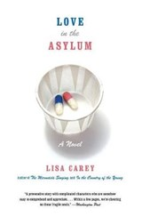 Love in the Asylum | Lisa Carey |