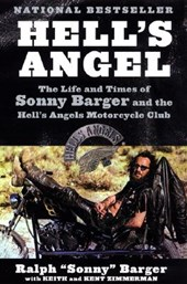 Hell's Angel | Barger, Ralph ; Zimmerman, Keith ; Zimmerman, Kent |