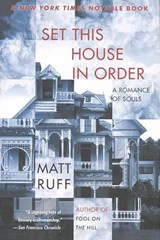 Set This House in Order | Matt Ruff |