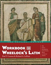 Workbook for Wheelock's Latin | Comeau, Paul T. ; Lafleur, Richard A. |