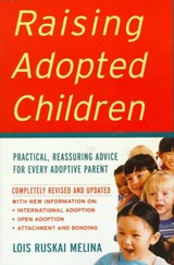 Raising Adopted Children, Revised Edition | Lois Ruskai Melina |
