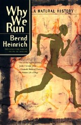 Why We Run | Bernd Heinrich |