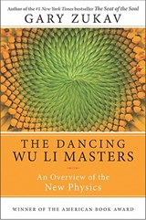 The Dancing Wu Li Masters | Gary Zukav |