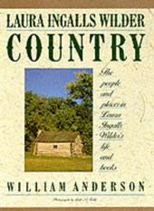 Laura Ingalls Wilder Country | William Anderson |