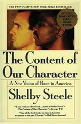 The Content of Our Character | Shelby Steele |