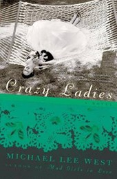 Crazy Ladies | Michael Lee West |