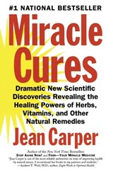 Miracle Cures | Jean Carper |
