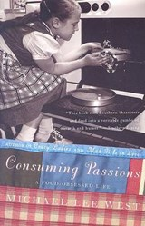 Consuming Passions | Michael Lee West |
