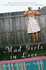 Mad Girls in Love | Michael Lee West |