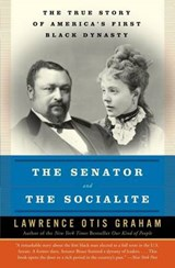 The Senator and the Socialite | Lawrence Otis Graham |